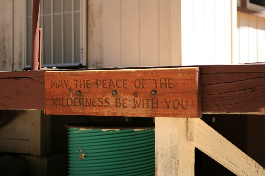 may the peace of the wilderness sign