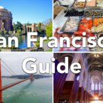San Francisco Guide: Food, Hiking, Hotels & Free Activities