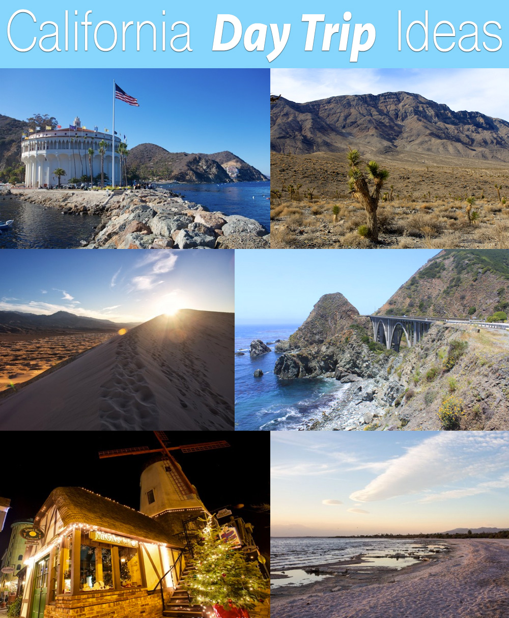 Day trip ideas in california california through my lens for Vacation ideas in california