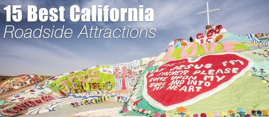 15 Best Roadside Attractions in California