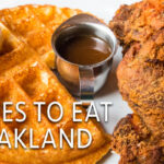 Nine Dishes you Need to Eat in Oakland